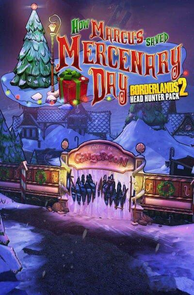 Borderlands 2: Headhunter 3: Mercenary Day [Mac]