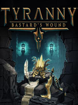 Obrazek Tyranny - Bastard's Wound