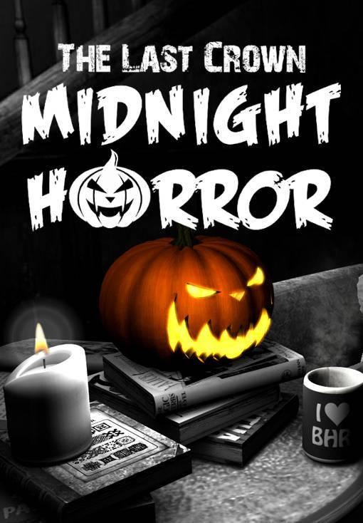 The Last Crown: Midnight Horror
