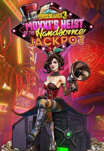Borderlands 3: Moxxi's Heist of the Handsome Jackpot