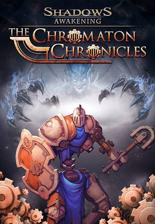 Shadows: Awakening - The Chromaton Chronicles