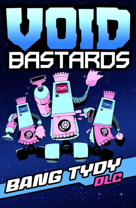 Void Bastards - Bang Tydy