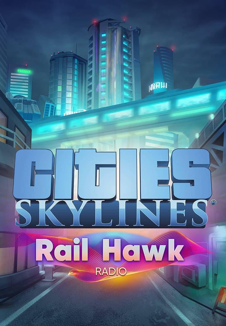 Bild von Cities: Skylines - Rail Hawk Radio